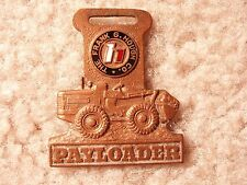 Frank Hough Co. Payloader Watch Fob HBD-1