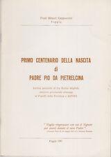 PRIMO CENTENARIO DELLA NASCITA DI PADRE PIO DA PIETRALCINA LETTERA PASTORALE