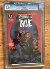 Batman: Vengeance of Bane Special #1 - CGC 9.6 WP Origin & 1st app of Bane! 1993