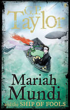 Mariah Mundi and the Ship of Fools,Taylor, G. P.,New Book mon0000031834