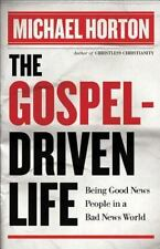 The Gospel-Driven Life: Being Good News People in a Bad News World (Paperback or