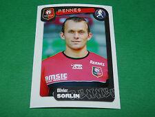 N°311 SORLIN STADE RENNAIS RENNES ROAZHON PANINI FOOT 2005 FOOTBALL 2004-2005