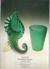 I vetri di Archimede Seguso dal 1950 al 1959, di Rosa Barovier Mentasti