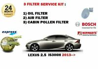 FOR LEXUS IS300H HYBRID 2.5 2AR-FSE 2013-> OIL AIR POLLEN 3 FILTER SERVICE KIT