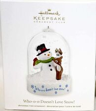 2012 Hallmark WHO-O-O DOESN'T LOVE SNOW Club Ornament SNOWMAN OWL DEER *Priority