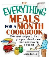 Everything®: Everything Meals for a Month Cookbook by Linda Johnson Larsen (2005