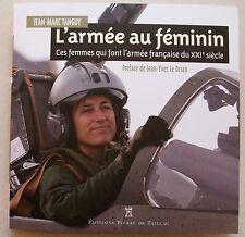 Armee Au Feminin J M TANGUY éd Pierre de Taillac 2016