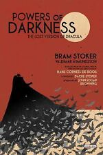 Powers of Darkness : The Lost Version of Dracula by Valdimar Ásmundsson and Bram Stoker (2017, Hardcover)