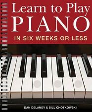 Learn to Play Piano in Six Weeks or Less Book NEW 014018781
