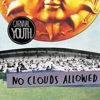 CARNIVAL YOUTH - NO CLOUDS ALLOWED  CD NEW