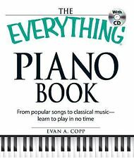 The Everything Piano Book with CD: From  popular songs to classical music - lear