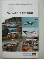 Gatejel Becker Verkehr in der DDR Eisenbahn Autobahn PKW Schiffsverkehr Luft