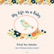My Life As a Baby : First-Year Calendar - Birds (2016)