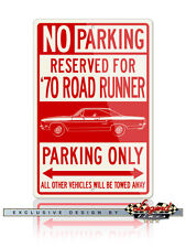 1970 Plymouth Road Runner Coupe Reserved Parking 12x18 Aluminum Sign