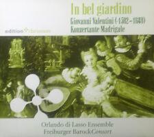 CD GIOVANNI VALENTINI - dans bel giardino, concert madrigaux, Orlando di Lasso