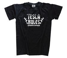 TESLA RULES - Nikola Tesla - LIBRE Energie Camiseta S-xxxl
