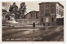 # ASTI: MONUMENTO UMBERTO I E CASA VITTORIO ALFIERI  1934