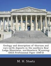 Geology and Description of Thorium and Rare-Earth Deposits in the Southern...