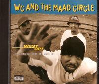 WC & THE MAAD CIRCLE - West Up! (CD Single 1995) Cali G-Funk ICE CUBE Mack 10