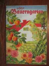 GARTENBAU - Der Bauerngarten von Wetzel (1937)