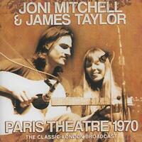 JONI MITCHELL and JAMES TAYLOR - PARIS THEATRE 1970 [CD]