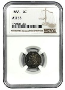 1888 United States Silver Seated Liberty Dime - NGC AU53