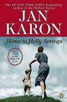 NEW Home to Holly Springs (Father Tim) by Jan Karon