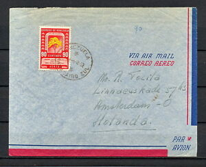 VENEZUELA 0366 AIR MAIL COVER 1952 Maracaibo to Netherlands Amsterdam