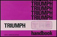 Triumph TR6 Owners Manual 1969 1970 1971 1972 1973 Driver Handbook Owner Guide