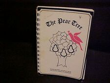 The Pear Tree Junior League of Knoxville TN Cookbook 1984 4th Printing