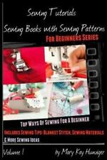 Sewing Tutorials: Sewing Books With Sewing Patterns For Beginners-ExLibrary