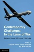 Contemporary Challenges to the Laws of War. Essays in Honour of Professor Peter