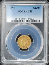 1871 $2 1/2 LIBERTY HEAD GOLD QUARTER EAGLE, PCGS AU55, LOW MINTAGE 5350, SCARCE