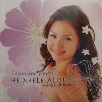 Jennifer Perri - He Mele Aloha: Songs of Love - CD MUSIC - BRAND NEW