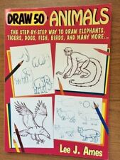 Draw 50 Animals by Lee Ames
