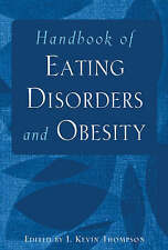 NEW Handbook of Eating Disorders and Obesity