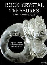 Rock Crystal Treasures from Antiquity to Today, Sylvie Raulet, Assouline 1999
