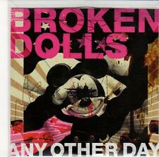 (ED374) Broken Dolls, Any Other Day / What The Hell - 2005 DJ CD