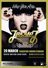 "JESSIE J 2012 SINGAPORE CONCERT POSTER - ""Who You Are"" Artwork Above Tour Info"