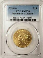 2010-W 1/2 oz Gold Buchanan's Liberty PCGS MS-70 Proof-Like