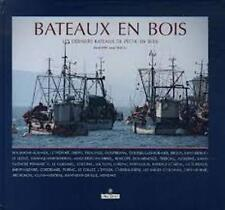 Bateaux en bois - Les derniers bateaux de pêche en bois - Philippe Malpertu  MDV