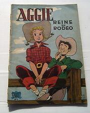 AGGIE . N°  6. AGGIE REINE DU RODEO . COUVERTURE PAPIER . 1963