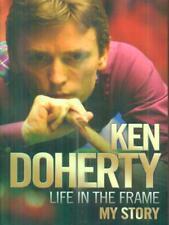 LIFE IN THE FRAME. MY STORY  DOHERTY KEN JOHN BLAKE 2011