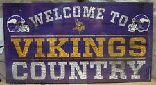 """MINNESOTA VIKINGS WELCOME TO VIKINGS COUNTRY WOOD SIGN 13""""X24'' NEW WINCRAFT"""