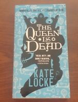 Kate Locke - The Queen is Dead - The Immortal Empire - Bk 2 - Paperback
