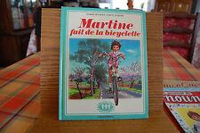 LIVRE COLLECTION FARANDOLE / CASTERMAN / MARTINE FAIT DE LA BICYCLETTE / ENFANT