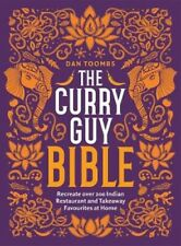 The Curry Guy Bible: Recreate Over 200 Indian Restaurant and Takeaway Classics a