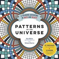 Patterns of the Universe : A Coloring Adventure in Math and Beauty by Alex...