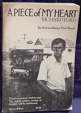 Ford, Richard.  A Piece of My Heart.  Signed, Advance Reading Copy