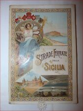 VIAGGI - STRADE FERRATE della SICILIA FERROVIE 1900 GUIDA ORARIO Illustrato RARO